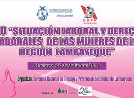 FORO: «Situación Laboral y Derechos Laborales de las Mujeres de la Región Lambayeque»