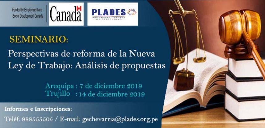 SEMINARIO: Perspectivas de reforma de la Nueva ley de Trabajo: Análisis de propuestas