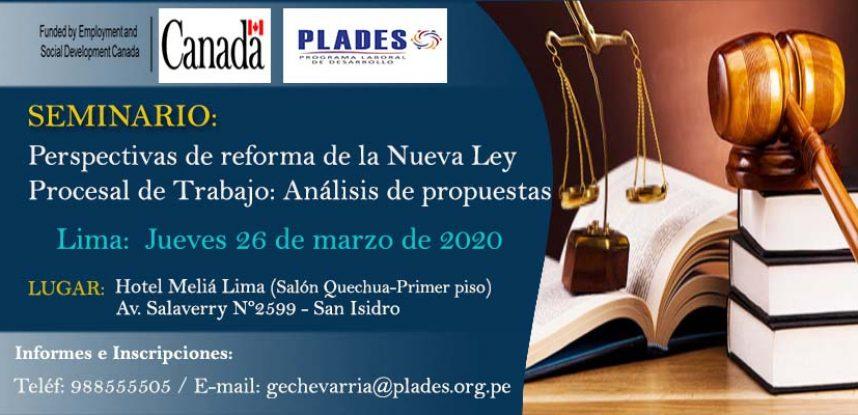 SEMINARIO:  Perspectivas de reforma de la nueva ley Procesal del Trabajo: Análisis de propuestas