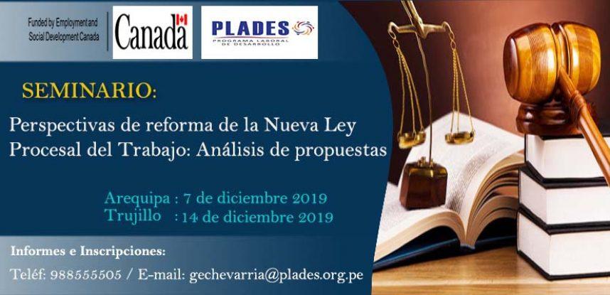 SEMINARIO: Perspectivas de reforma de la Nueva ley Procesal de Trabajo: Análisis de propuestas