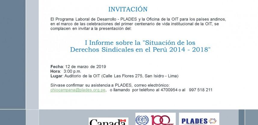 INVITACIÓN: Presentación de I informe sobre Situación de los derechos sindicales en el Perú 2014-2018