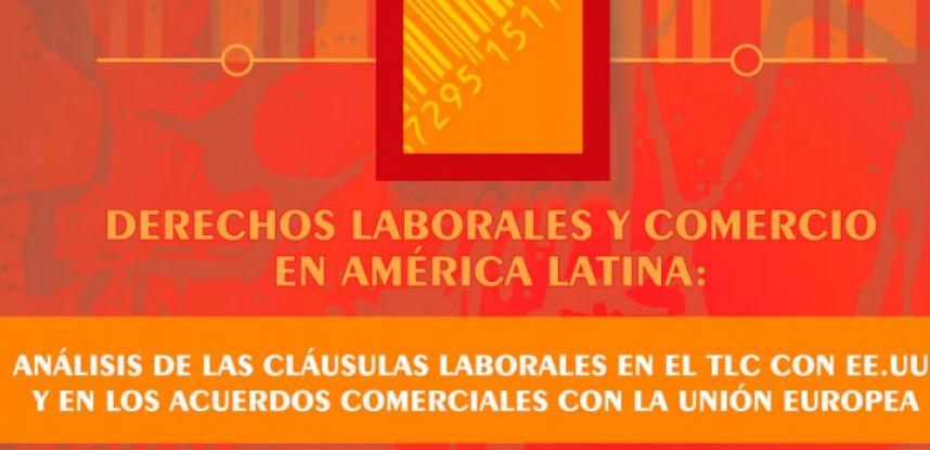 Derechos Laborales y Comercio en América Latina