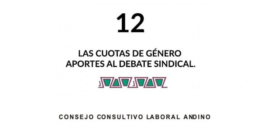 Cuaderno de Integración Andina N° 12 LAS CUOTAS DE GÉNERO APORTES AL DEBATE SINDICAL.