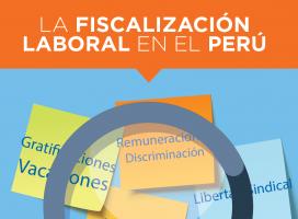 LA FISCALIZACIÓN LABORAL EN EL PERÚ
