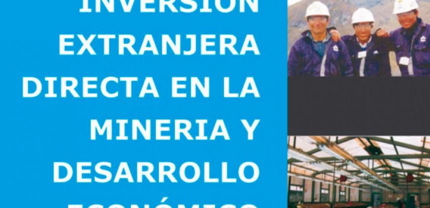 Inversión extranjera directa en la minería y desarrollo económico.