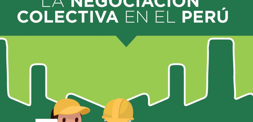 LA NEGOCIACIÓN COLECTIVA EN EL PERÚ