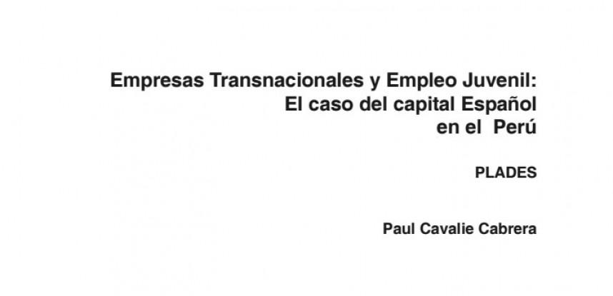 Empresas Transnacionales y Empleo Juvenil el Caso del Capital Español en el Perú.