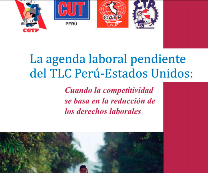 Perú: Agenda laboral pendiente TLC Perú – EEUU